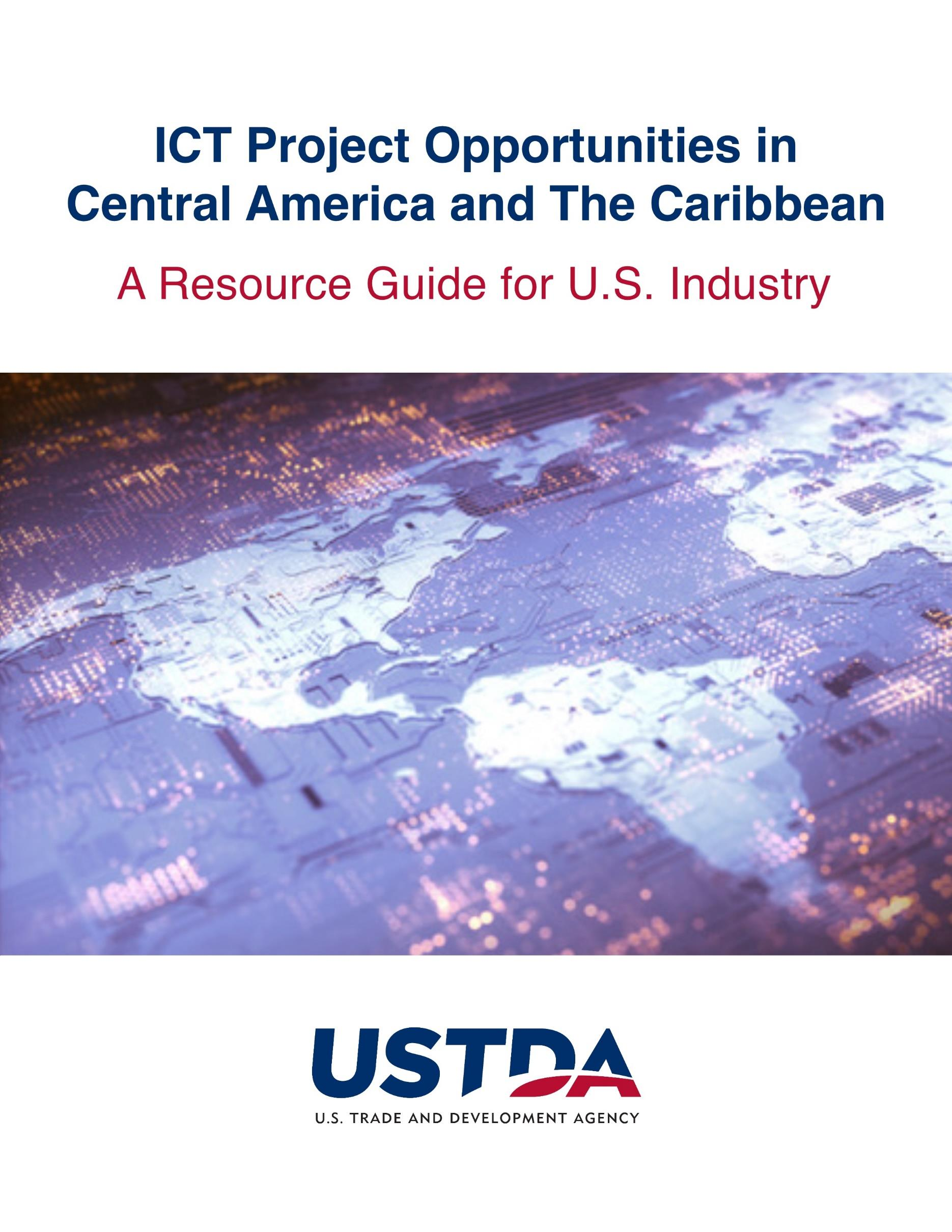 Cover image for USTDA's ICT Resource Guide for Central America and the Caribbean